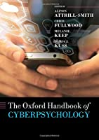 The Oxford Handbook of Cyberpsychology (Oxford Library of Psychology)