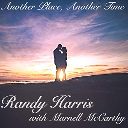 Randy Harris feat. Marnell McCarthy