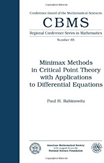 Minimax Methods in Critical Point Theory with Applications to Differential Equations Lectures: Regional Conference