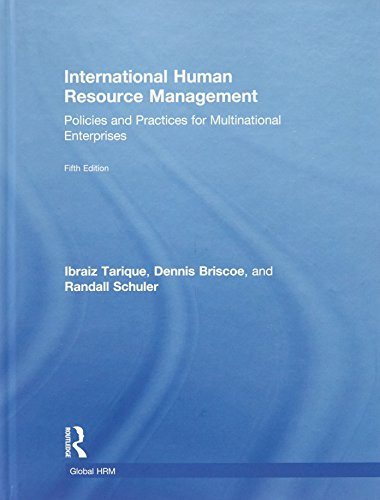 International Human Resource Management: Policies and Practices for Multinational Enterprises (Routledge Global Human Management)