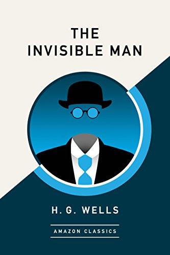 The Invisible Man (AmazonClassics Edition) (English Edition)
