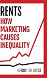 Rents: How Marketing Causes Inequality