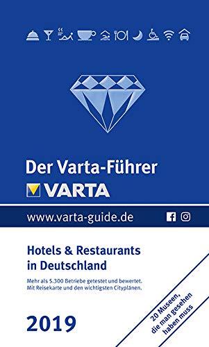 Der Varta-Führer 2019  - Hotels und Restaurants in Deutschland (Varta Hotel-und Restaurantführer)