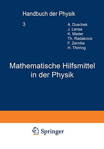 Mathematische Hilfsmittel in der Physik (Handbuch der Physik (3), Band 3)