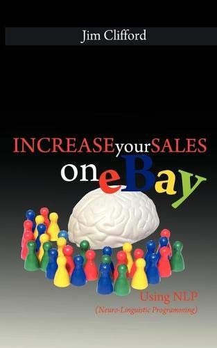 Increase Your Sales on eBay Using NLP (Neuro-Linguistic Programming)