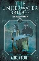 The Underwater Bridge