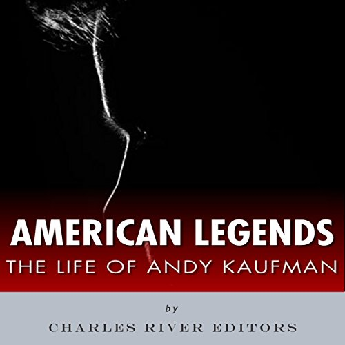 American Legends: The Life of Andy Kaufman audiobook cover art