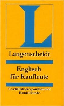 Hardcover Englisch für Kaufleute. Handelskorrespondenz u. Handelskunde. (Lernmaterialien) [German] Book