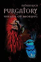 Purgatory: Wrath of Morbus