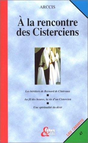 A la rencontre des Cisterciens