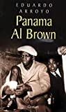 Panama Al Brown : 1902-1951