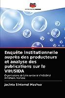 Enquête institutionnelle auprès des producteurs et analyse des publications sur le VIH/SIDA