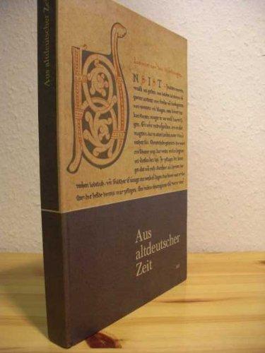 Aus altdeutscher Zeit. Von den Anfängen bis zur Dichtung des Barock. Neubearbeitet von Johannes Rudolph. Klettbuch 307.