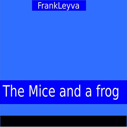 『The Mice and a Frog』のカバーアート