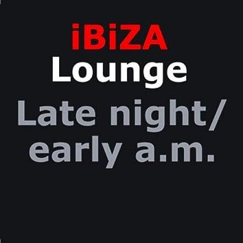 Ibiza Chill-out Lounge : Late night/early a.m.