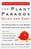 The Plant Paradox Quick and Easy: The 30-Day Plan to Lose Weight, Feel...