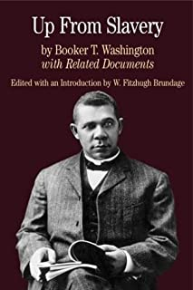Up from Slavery: With Related Documents