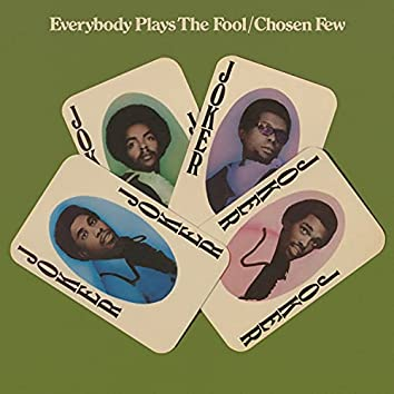 Everybody Plays the Fool (Expanded Version)