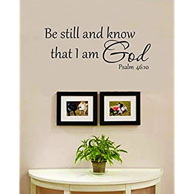 Be still and know that I am God Vinyl Wall Decals Quotes Sayings Words Art Decor Lettering Vinyl Wall Art Inspirational Uplifting