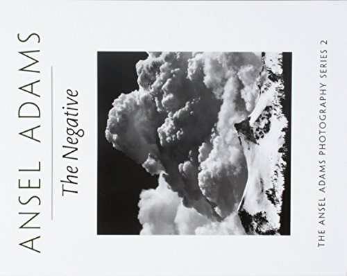 The Negative (Ansel Adams Photography, Book 2) by Ansel Adams (1995-06-01)