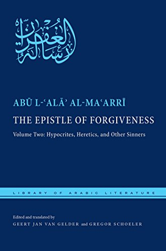 Epistle of Forgiveness (Library of Arabic Literature, Band 36)