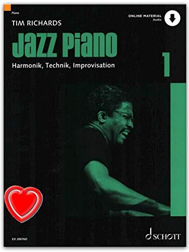 Jazz Piano 1 - Das Standardwerk von Tim Richards - Grundlagen von Jazz und Blues Piano, Harmonien, Technik und Improvisation - Klavier Noten mit Online Audio und Notenklammer