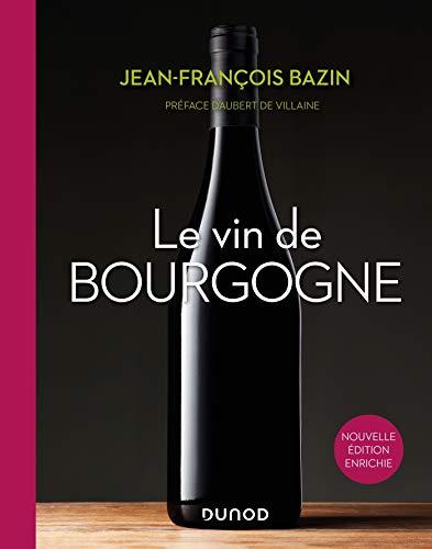 Le vin de Bourgogne - 3e éd.