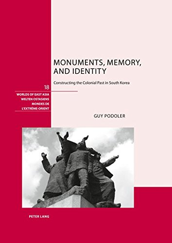 Monuments, Memory, and Identitiy: Constructing the Colonial Past in South Korea (Worlds of East Asia / Welten Ostasiens / Mondes De L'extreme-Orient)の詳細を見る