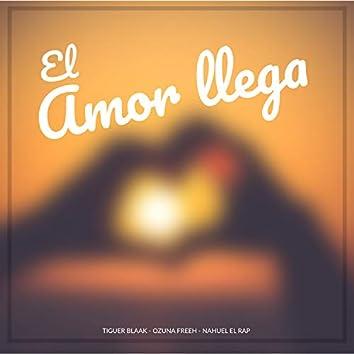 El Amor Llega (feat. Tiguer Blaak & Nahuel El Rap)