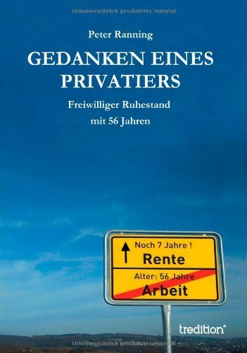 Gedanken Eines Privatiers by Peter Ranning (2014-04-23)