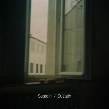 Sustain / Sustain
