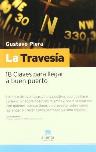 La travesía: 18 Claves para llevar a buen puerto (Narrativa Empresarial)