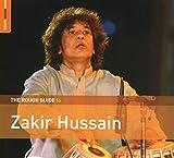 Songtexte von Zakir Hussain - The Rough Guide to Zakir Hussain