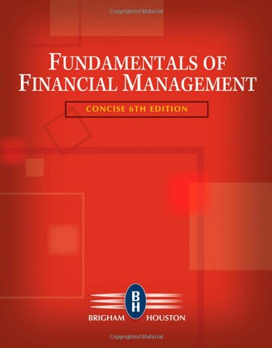 Fundamentals of Financial Management, Concise Edition...
