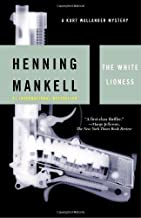 The White Lioness: A Kurt Wallander Mystery (3) by Mankell, Henning(May 13, 2003) Paperback