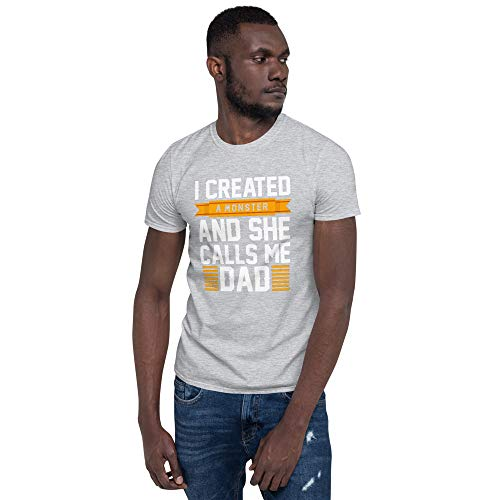 Simplieffortless Camiseta unissex de manga curta I Created A Monster and She Calls Me Dad Funny Humorous Dad Pike, Cinza esportivo, XL