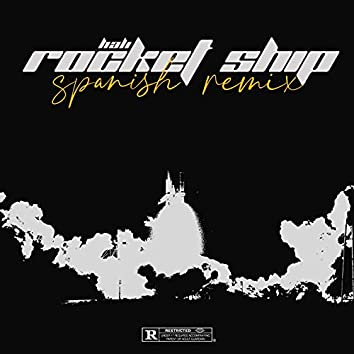 Rocket Ship (Spanish Remix)