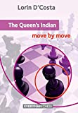 The Queen's Indian: Move By Move (everyman Chess)-D'costa, Lorin