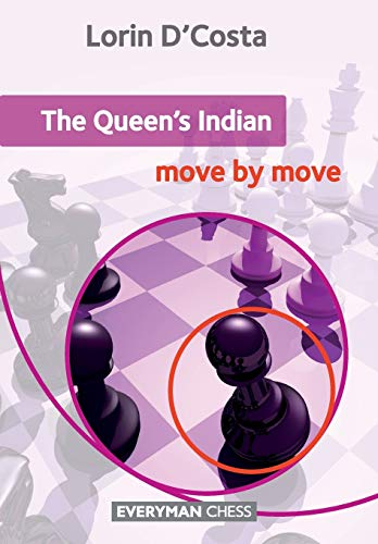 Queen\'s Indian: Move by Move, The (Everyman Chess)