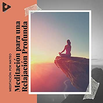 Meditación para una Relajación Profunda