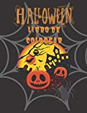 Halloween Libro de colorear: niños,niñas De 4 a 8 años, regalos de miedo para adolescentes, niños pequeños, niñas y niños. Murciélagos, calabazas, ... brujas, casas embrujadas - letra grande