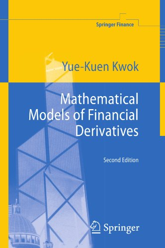 Mathematical Models of Financial Derivatives (Springer Finance) (English Edition)