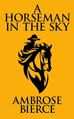A Horseman In the Sky (English Edition)