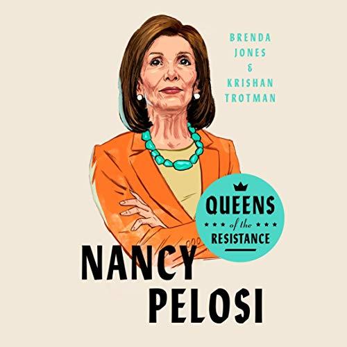 Queens of the Resistance: Nancy Pelosi audiobook cover art