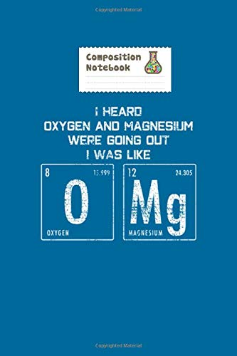 Notebook: chemistry oxygen magnesium omg word game - 50 sheets, 100 pages - 6 x 9 inches