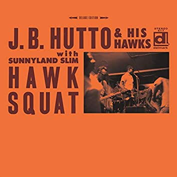Hawk Squat (Deluxe Edition)