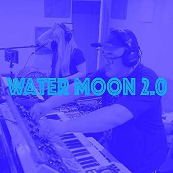 Water Moon 2.0
