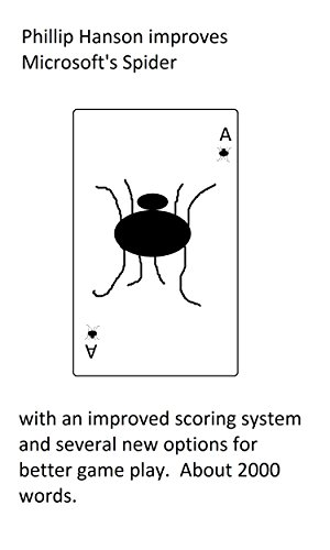 Phillip Hanson improves Microsoft's Spider (English Edition)