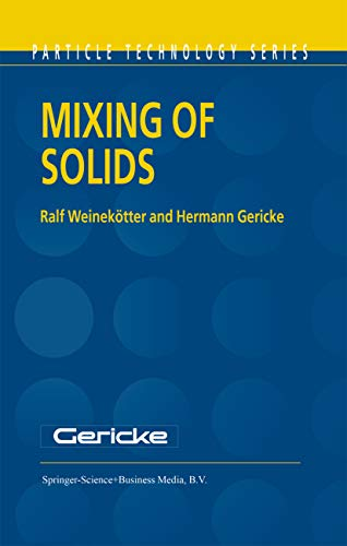 Mixing of Solids (Particle Technology Series Book 12) (English Edition)
