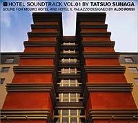 HOTEL SOUNDTRACK VOL.1 Sound For Aldo Rossi by Tatsuo Sunaga